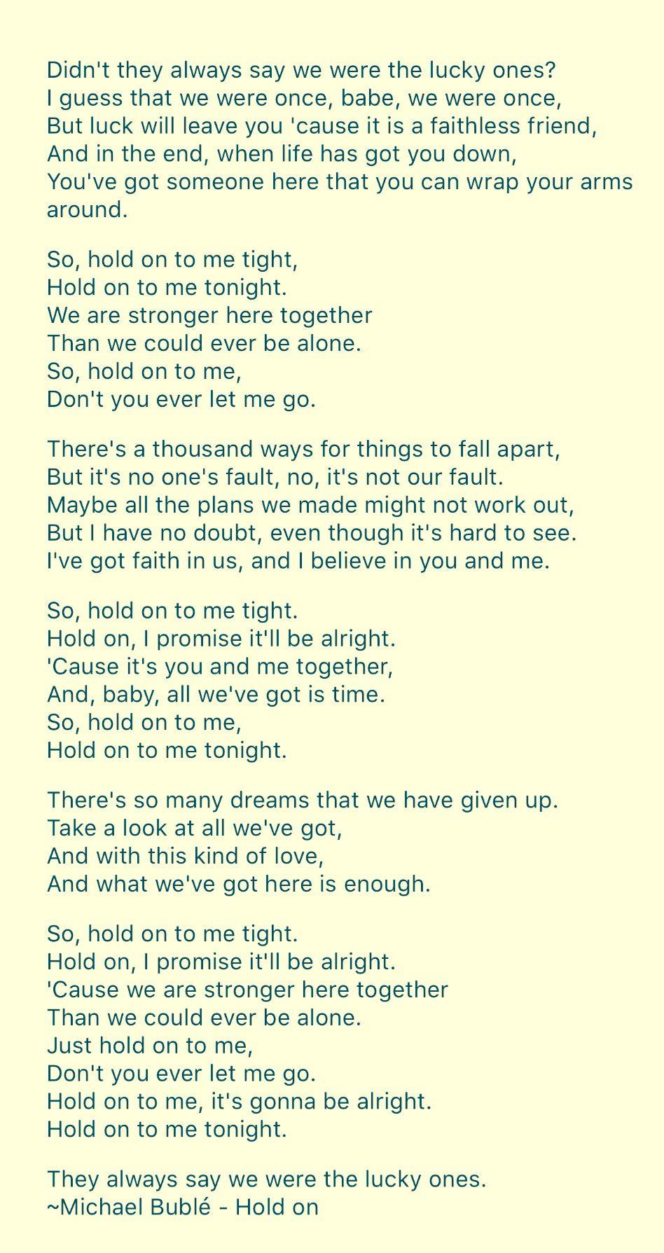 Michael Bublé • Hold on | Love for my honey badger | Pinterest