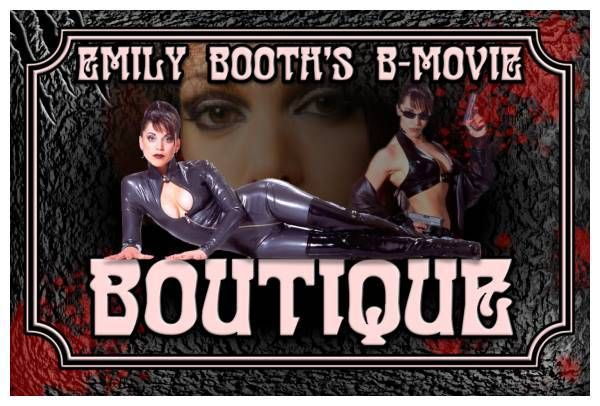 Emily Booth's B-Movie Boutique