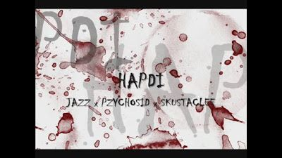 Hapdi - Jazz, Pzycho Sid & Skusta Clee (Official Lyric Video)