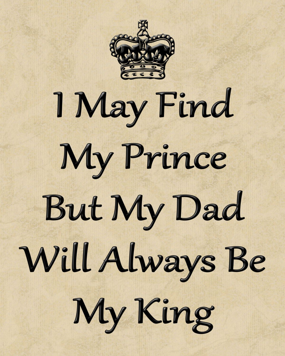 My King Quotes Dad Will Always Be My King 8 X 10 Wall Art Dad Giftbobkatink