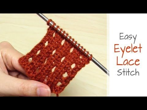 How to Knit: Eyelet Lace Stitch | Easy Lace Knitting Pattern for Beginners