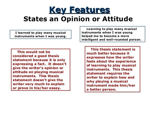Key FeaturesKey Features States an Opinion or Attitude I learned to