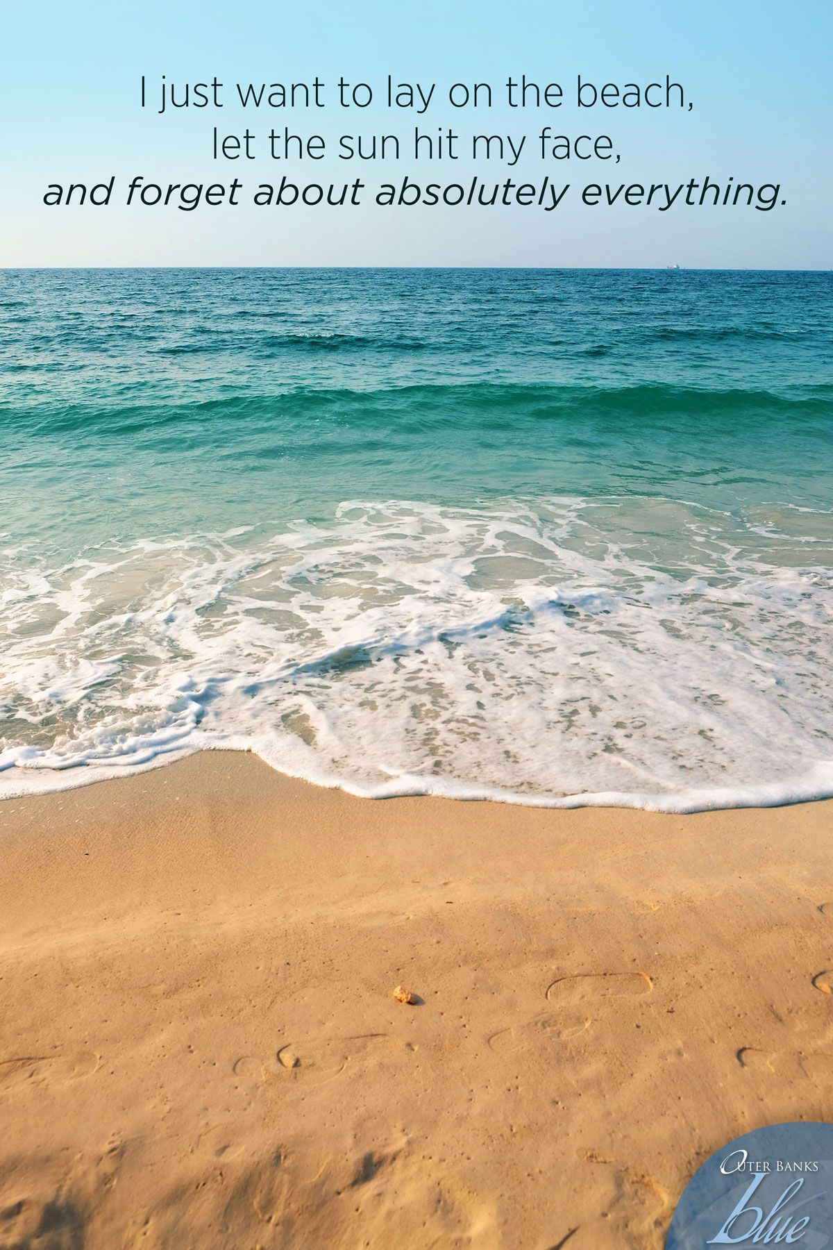 I Just Wanna Lay On The Beach Beachquote Obx Outerbanks 4 5 Virginia Beach Vacation Rentals Outer Banks