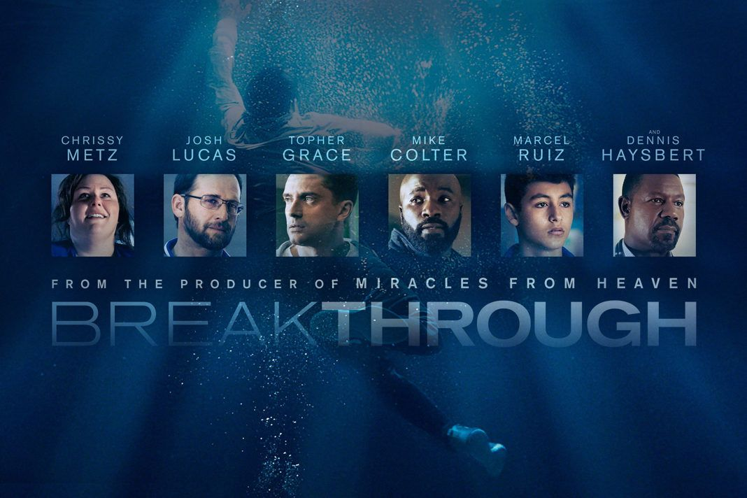 Breakthrough 2019 Miracles From Heaven Breakthrough Movies