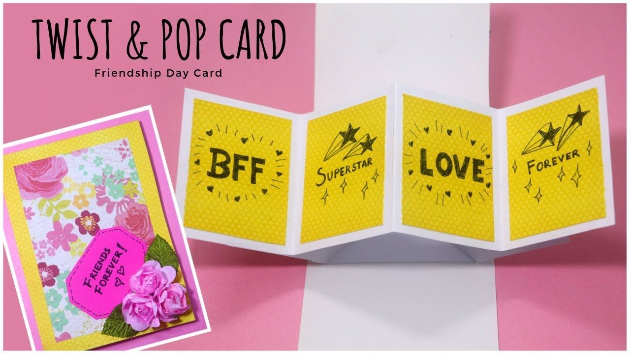 Friendship Day Card for Best Friend Twist and Pop Card