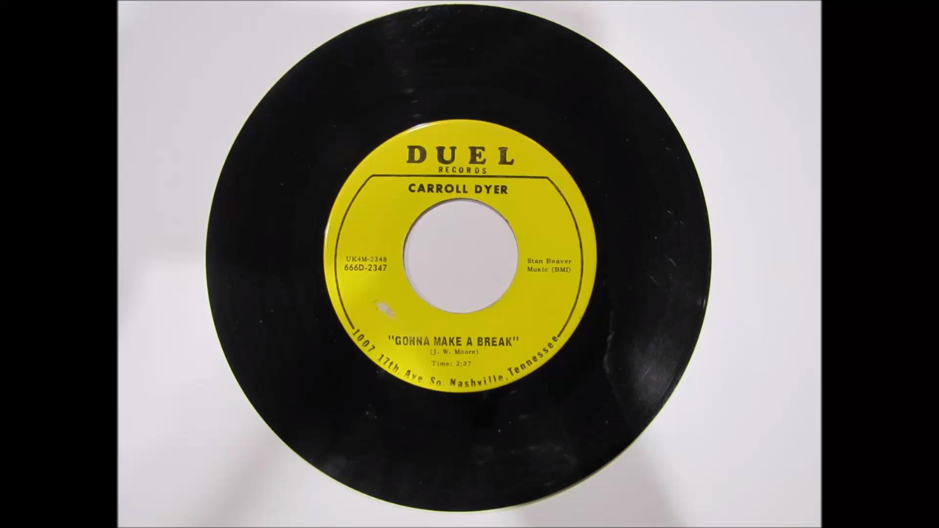 Carroll Dyer - Gonna Make A Break [1967]