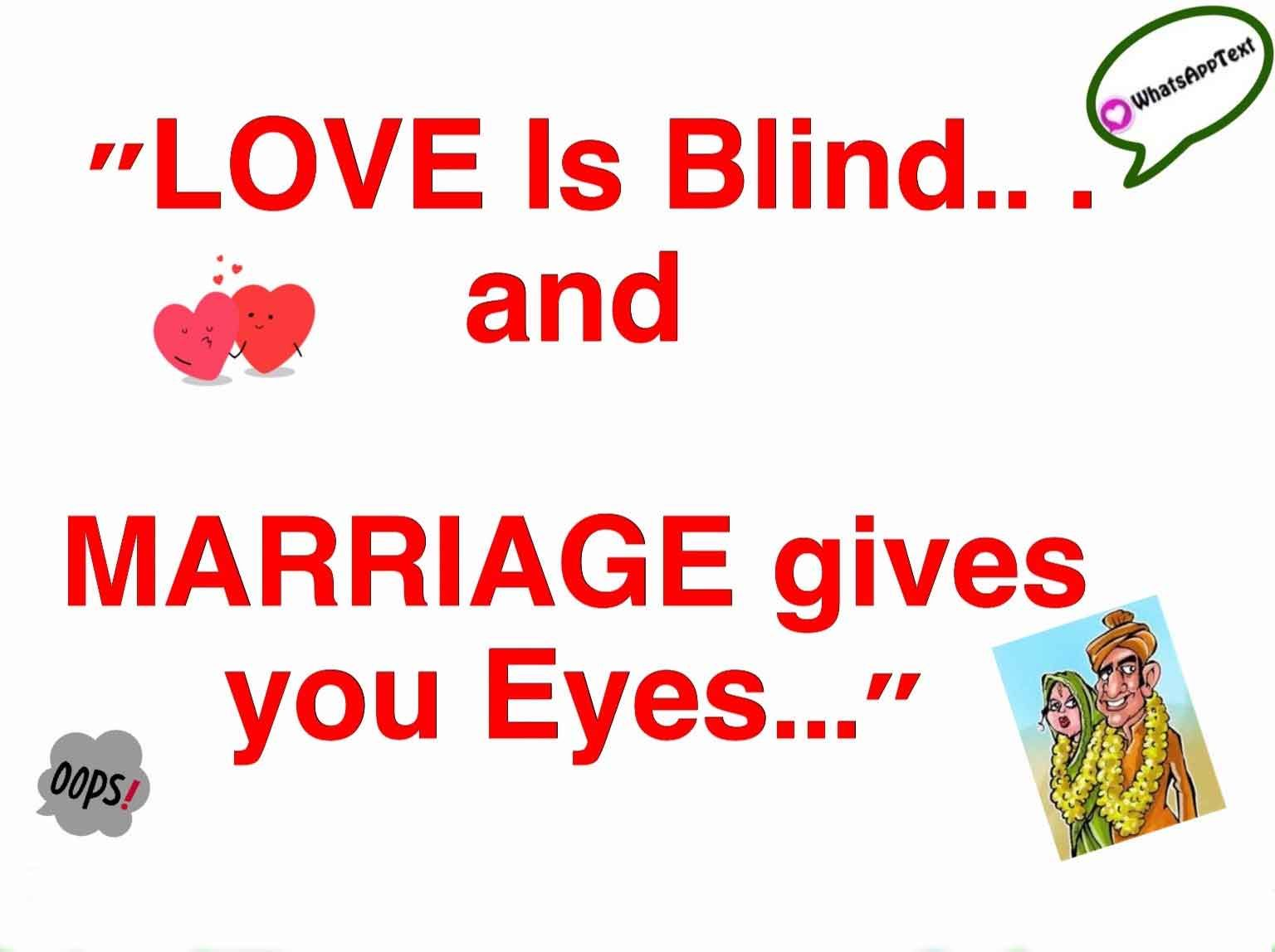 Love Is Blind Funny Quotes Whatsapp Status Quotes Status Quotes