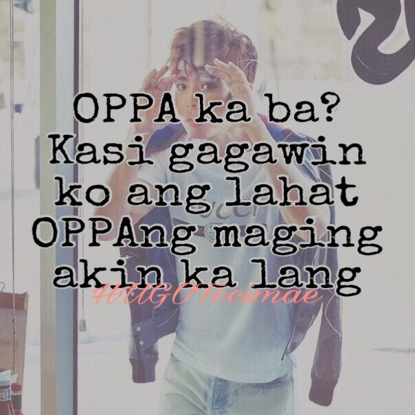 Oppa Jebal Hugot Hugotlines Banat Banatlines Itsmorefuninthephilippines Philippines Crush Oppa Followback Followme Love Quotes Hugot Lines Hugot
