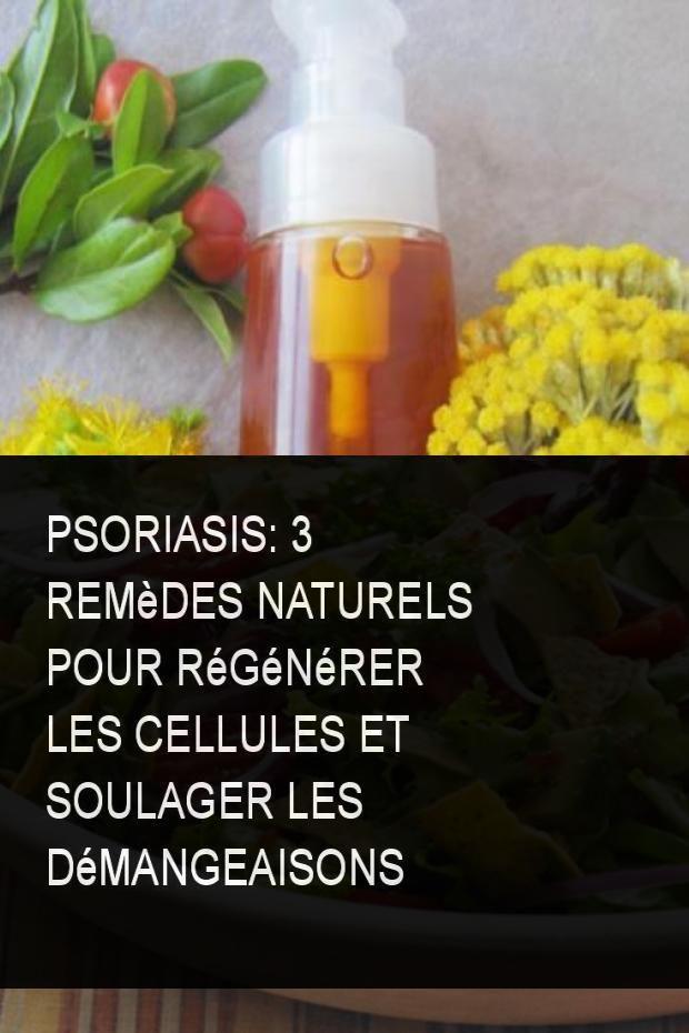 Psoriasis: 3 remèdes naturels pour régénérer les cellules