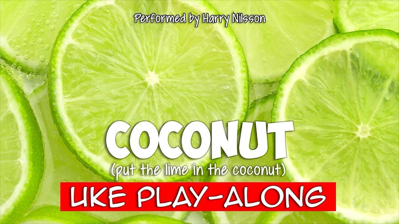 Coconut (ukulele playalong) Harry nilsson, Ukulele, Coconut