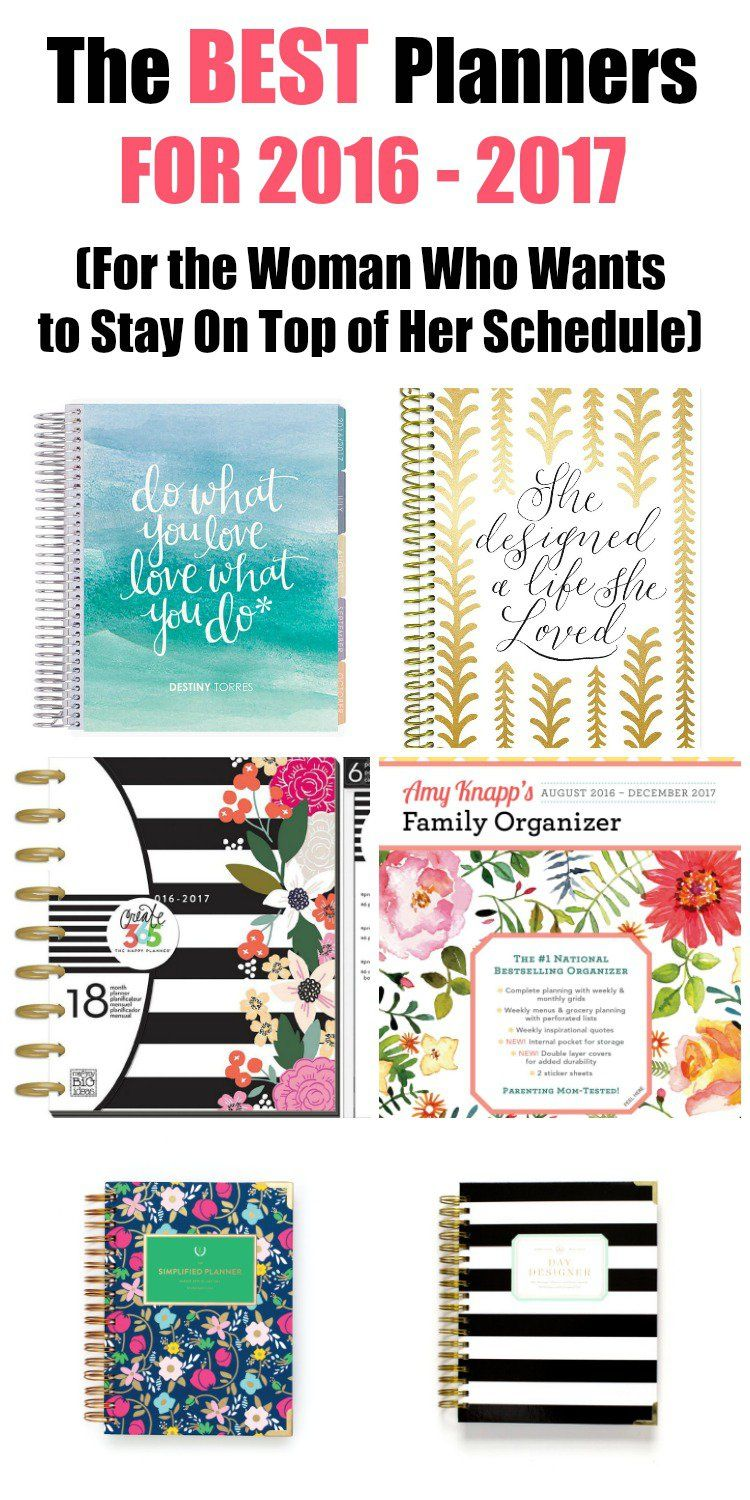 The Best Planners For The Woman Who Wants To Stay On Top Of Her Schedule Mom Fabulous Best Planners Planner Planner Addicts