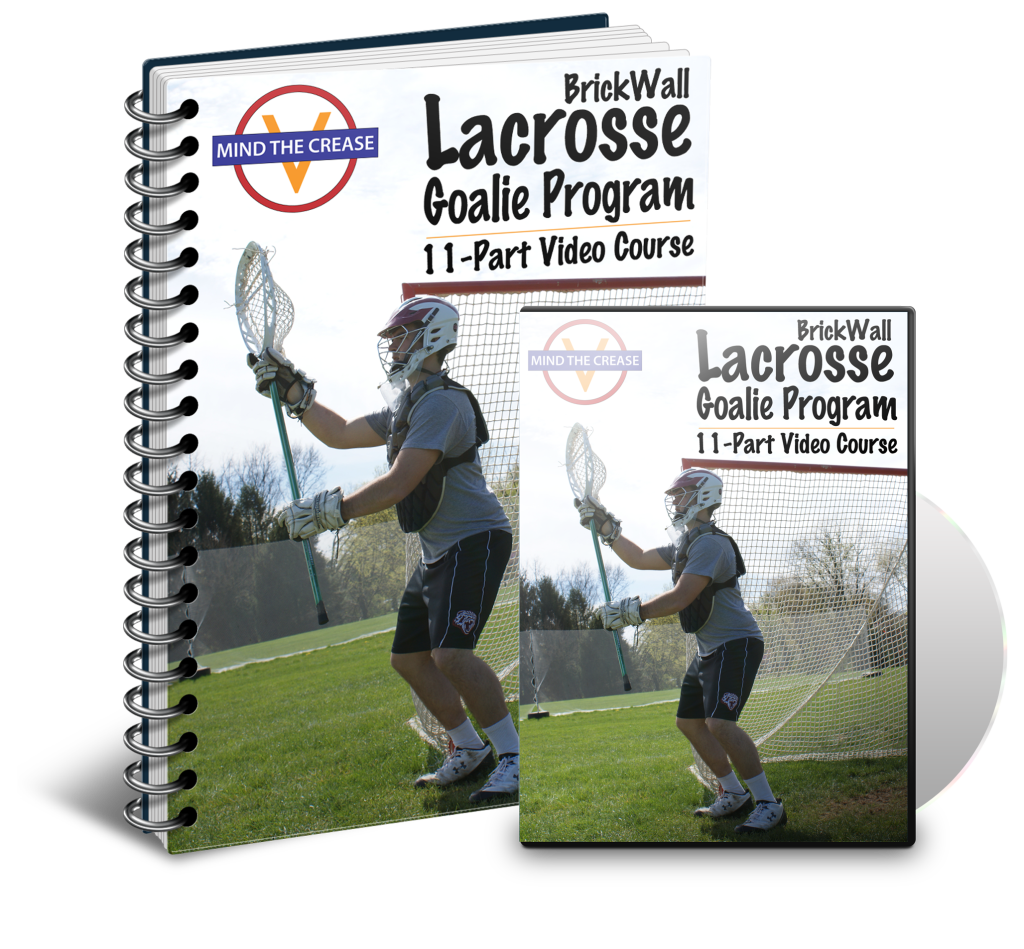 Lacrosse Goalie Training In An 11 Part Video Course Plus A Bonus On