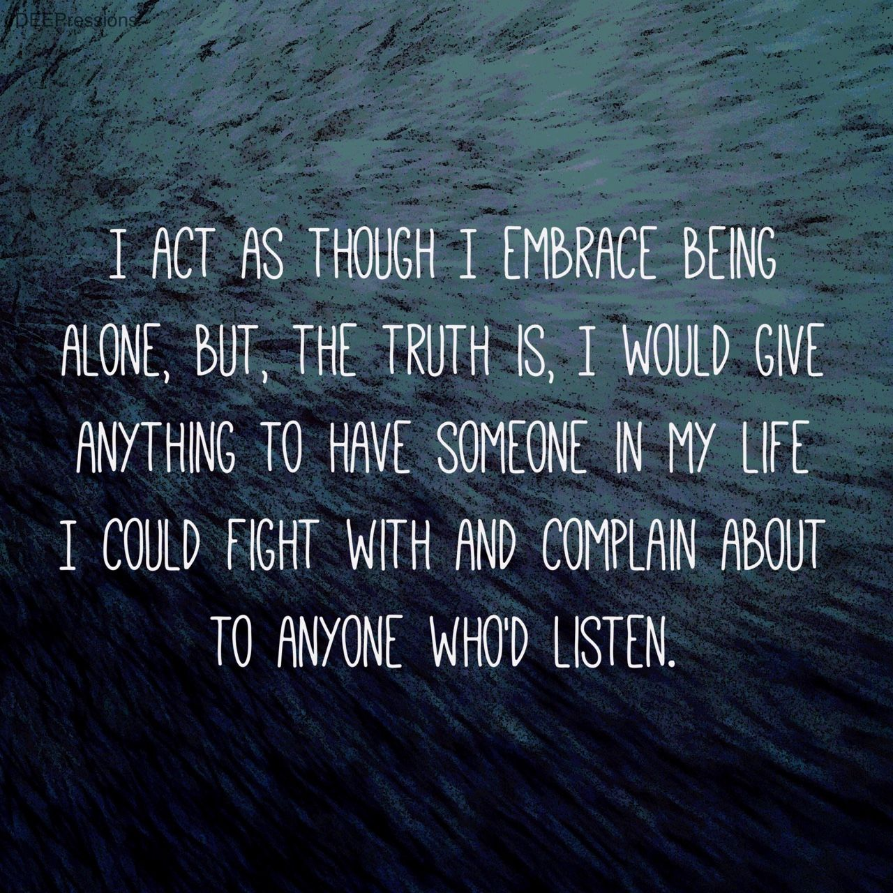 Sad Quotes About Being Alone: Depression Quotes About Being Alone