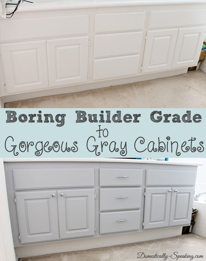 Upgrade Your Boring Builder Grade Bathroom Cabinets Bathroom Cabinets Diy Grey Cabinets Diy Cabinets