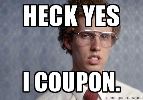 6ecf55c4d95aeb9eb73c1a5cd3d2cdcd heck yes i coupon napoleon dynamite couponing quotes & memes,Couponing Meme