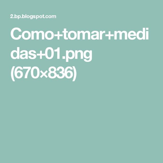 Como+tomar+medidas+01.png (670×836)