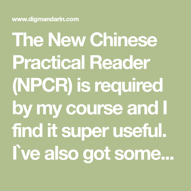 New Practical Chinese Reader (Access PDF, Audio, Textbook, Workbook