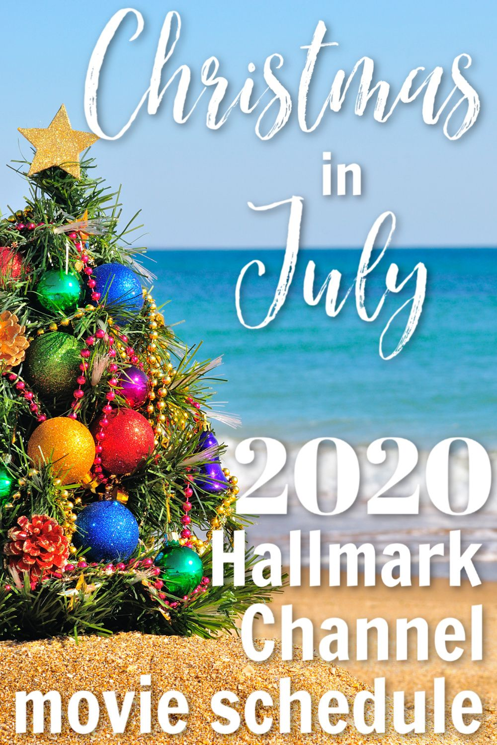 Christmas in July 2020 Hallmark Channel movie schedule