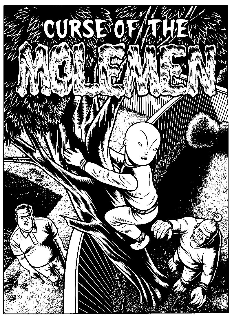 Charles Burns, Curse of the Molemen