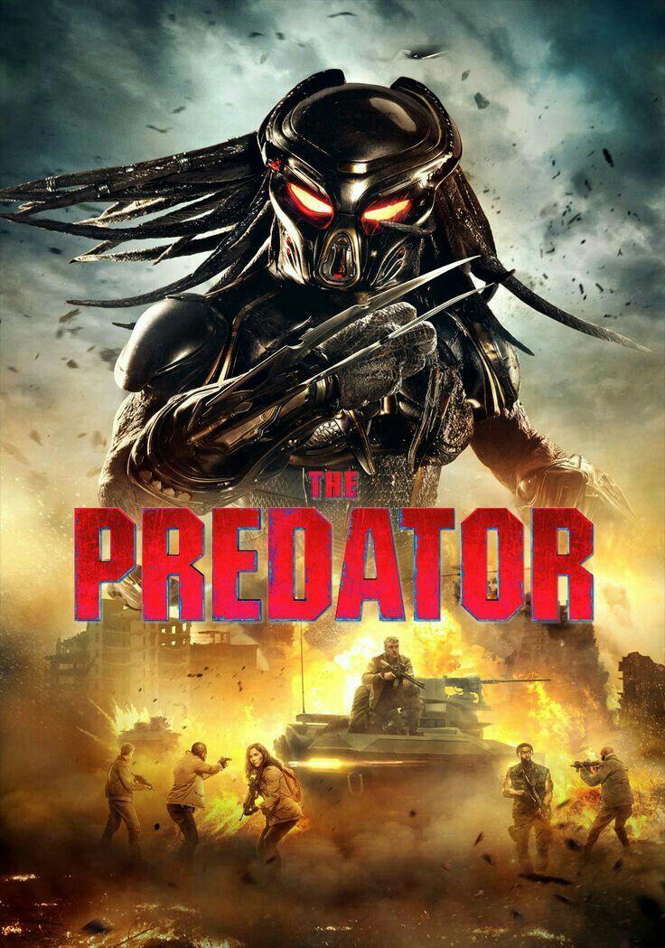 Predator 4 2018 Predator Movie Predator Full Movie Predator Movie Poster