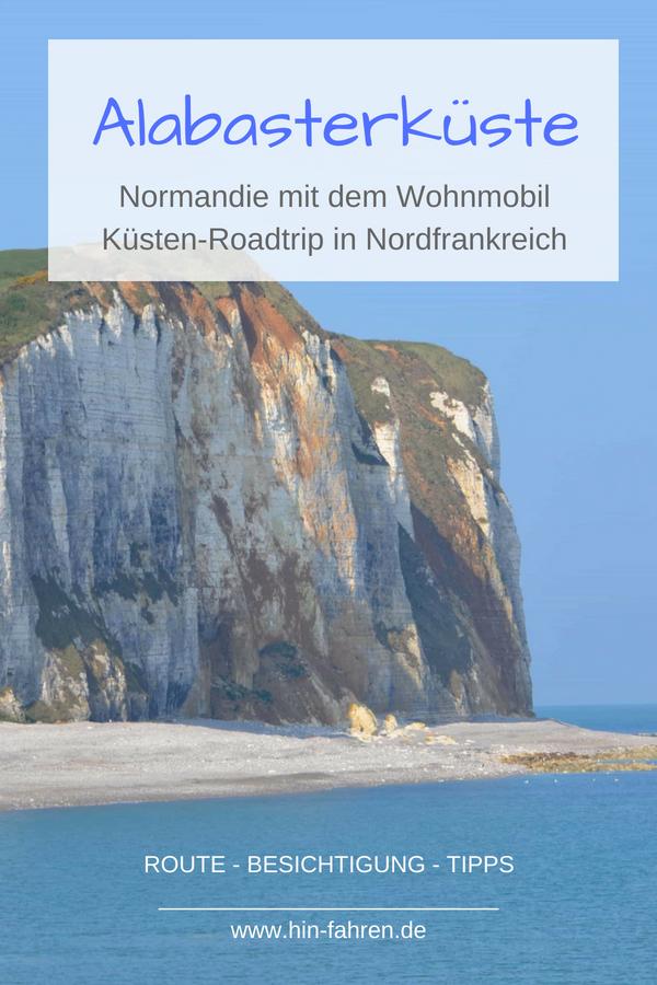 Alabasterkuste Normandie Mit Wohnmobil 5 Ziele Im Fruhling Normandie Camping Frankreich Reiseziele