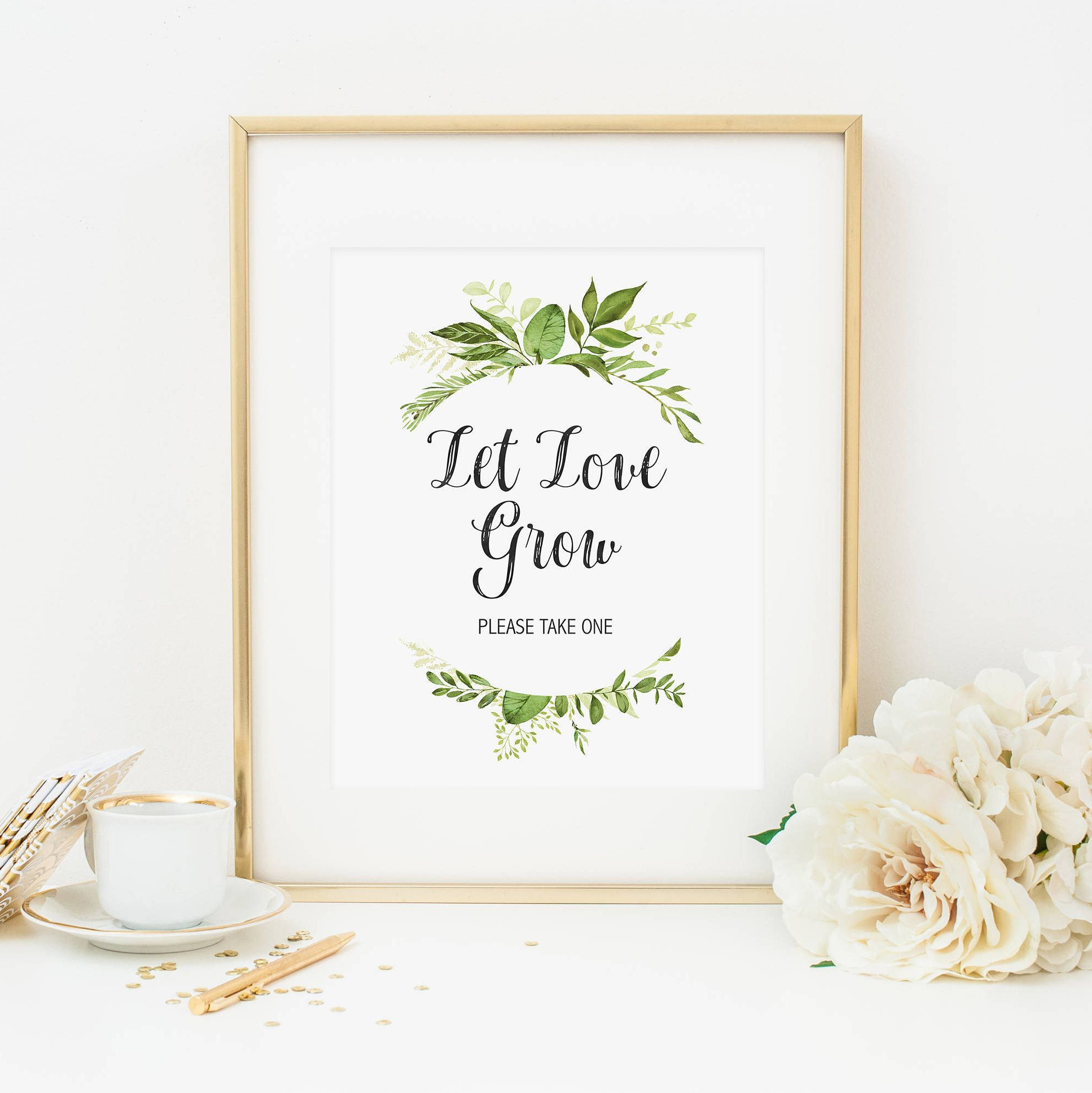 Let Love Grow Plant Favor Sign Printable Green Foliage Let Love Grow ...