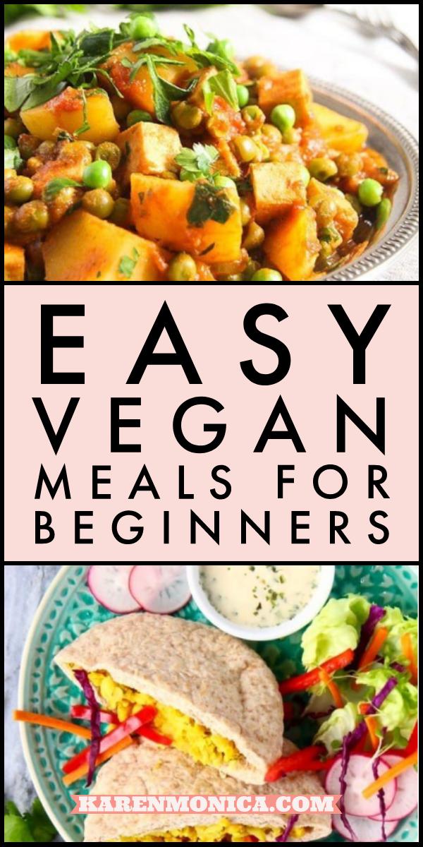 11 Easy Vegan Dinner Recipes For Beginners Karen Monica In 2020 Vegan Recipes Easy Vegan Recipes Healthy Clean Eating Vegan Breakfast Recipes Easy