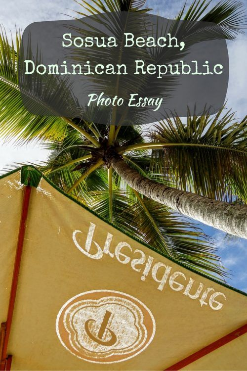 Global Warming Essay In English Photo Essay Sosua Beach Dominican Republic Discover This Caribbean Gem  And Fuel Your Wanderlust A Perfect Beach Day At Sosua Beach Dominican  Republic Persuasive Essay Topics High School also Learning English Essay Sosua Beach Dominican Republic Photo Essay  Pinterest  Photo  Example Proposal Essay