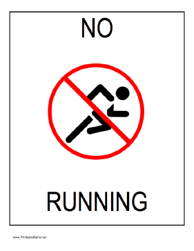 This printable No Running sign shows a runner crossed out in red and can be posted near a swimming pool or other area where running would be unsafe or inappropriate. Free to download and print