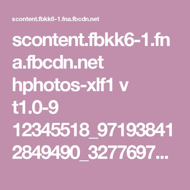 scontent.fbkk6-1.fna.fbcdn.net hphotos-xlf1 v t1.0-9 12345518_971938412849490_3277697589580168408_n.jpg?oh=9772384fd7fe3c2448648be5c65c9994&oe=56ED6670