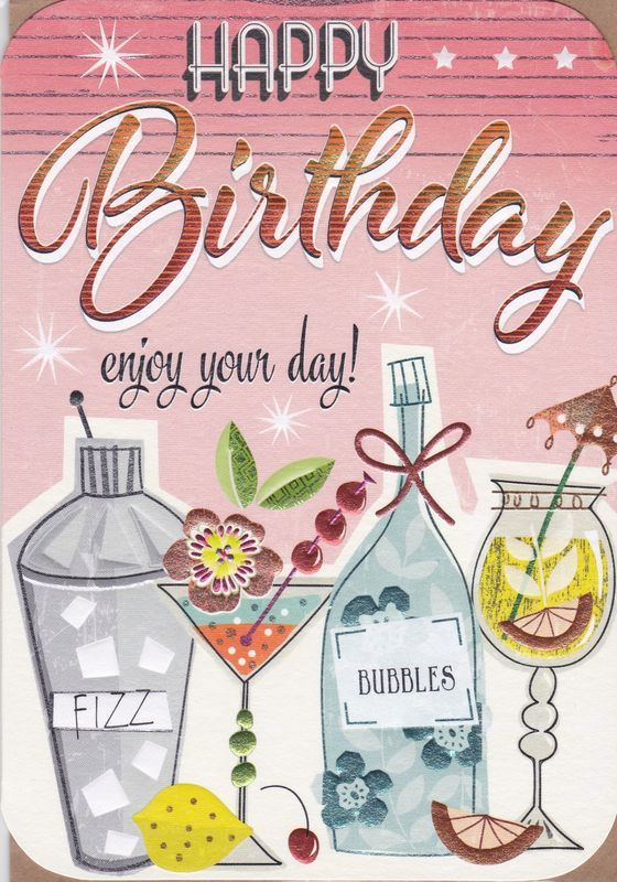 Pin By Cherylgallagher On Special Day S Happy Birthday Greetings Birthday Cocktails Happy Birthday Cards