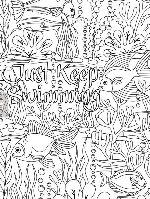 Printable \'Just Keep Swimming\' under the sea design coloring page ...