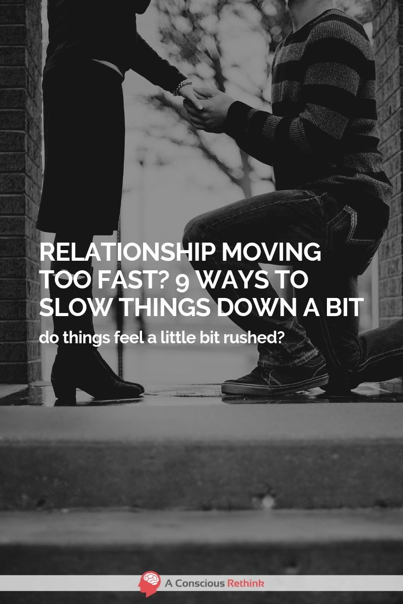 How to slow down a new relationship