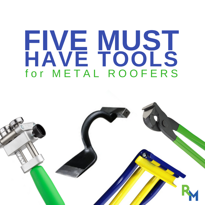 5 Must Have Tools For Metal Roofers Rapidmaterials Roofing Tools Tools Roofer