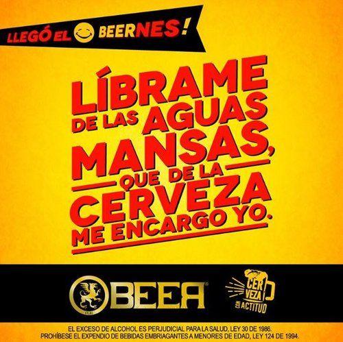 Aguas Mansas Frases De Borrachos Frases De Cervezas Humor De Cerveza