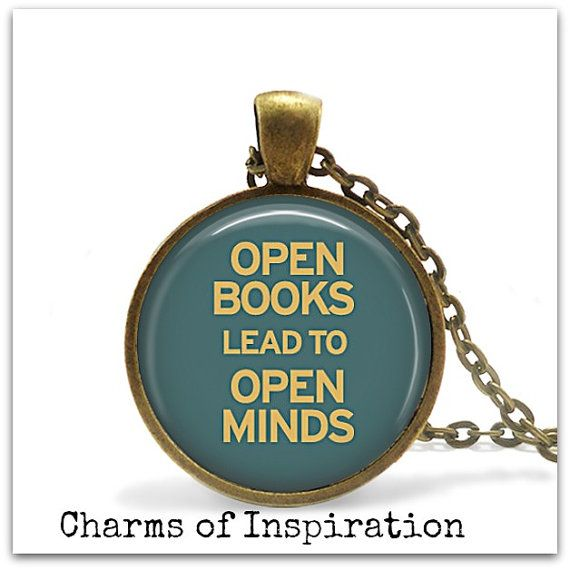 Open Books Lead to Open Minds Quote by CharmsofInspiration on Etsy