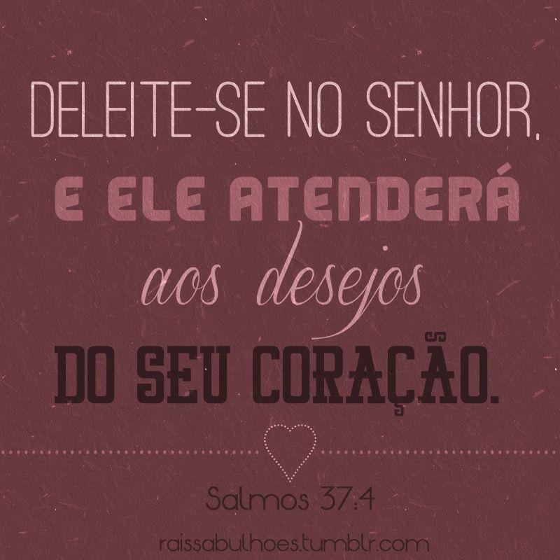 Eliane Caires Santana Frases De Deus Salmo 37 4 Frases Evangelicas
