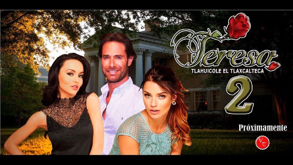 Telenovela Teresa 2 Con Angelique Boyer Sebastian Rulli E Irina