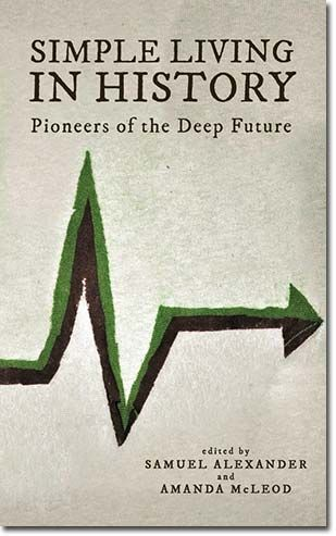 Simple Living In History Pioneers Of The Deep Future Book Simple Living Book Buyers English Book