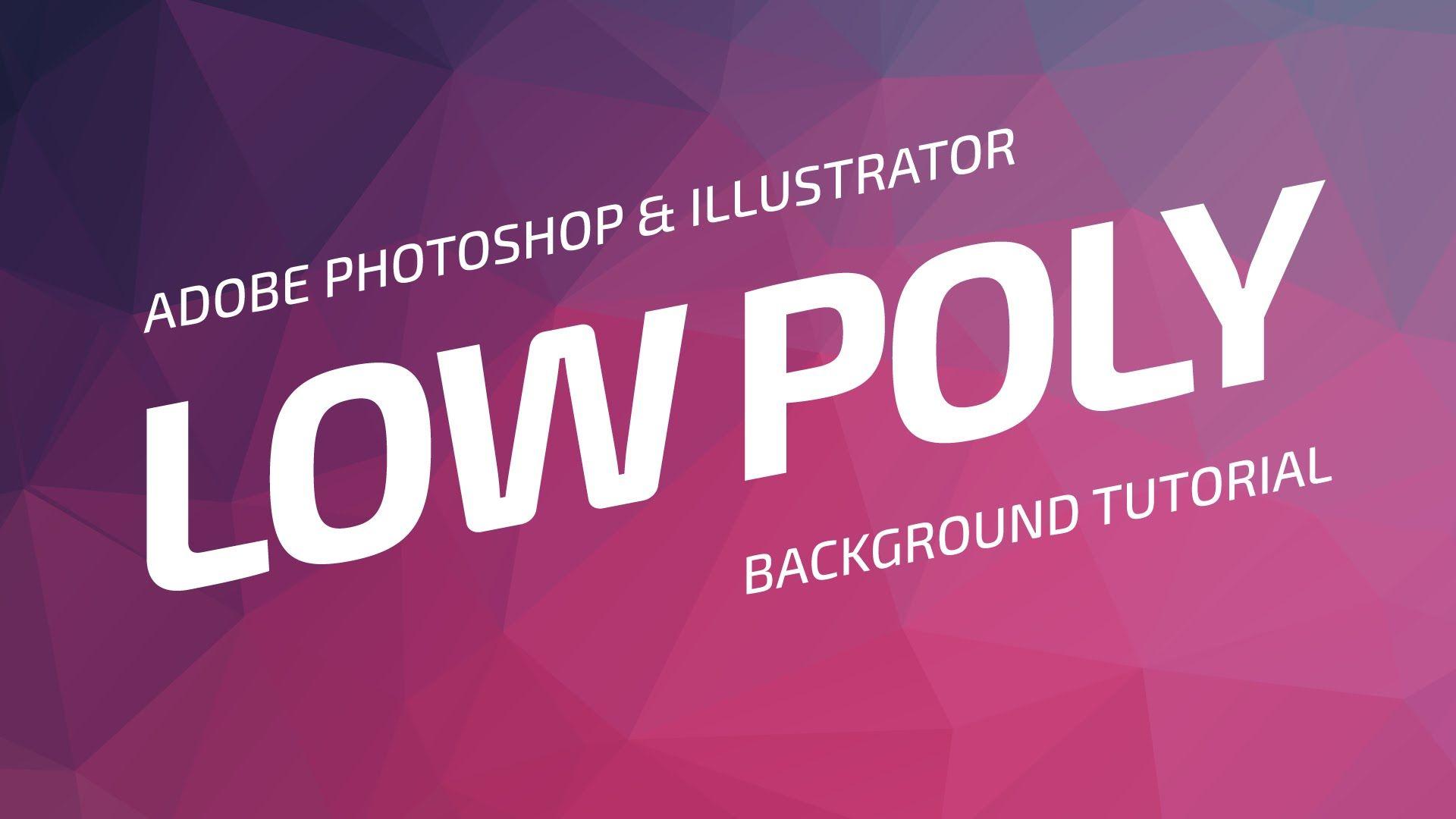 Low poly background tutorial adobe photoshop illustrator low poly background tutorial adobe photoshop illustrator baditri Image collections