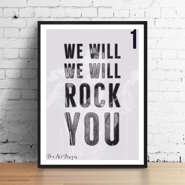 Queen Inspired We Will Rock You Bespoke Lyrics Print Freddie