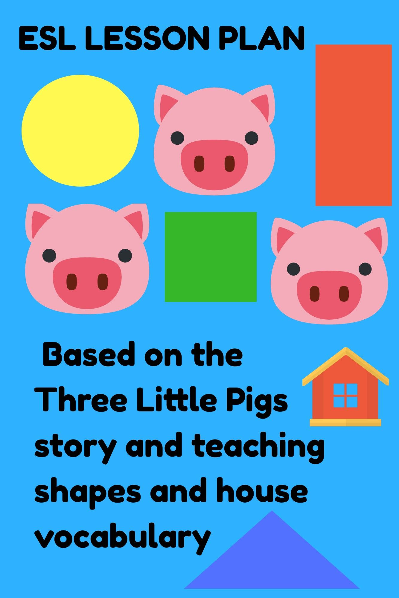 Efl Lesson Plan Based On The Three Little Pigs Esl Lesson Plans Three Little Pigs Teaching Shapes [ 2000 x 1334 Pixel ]