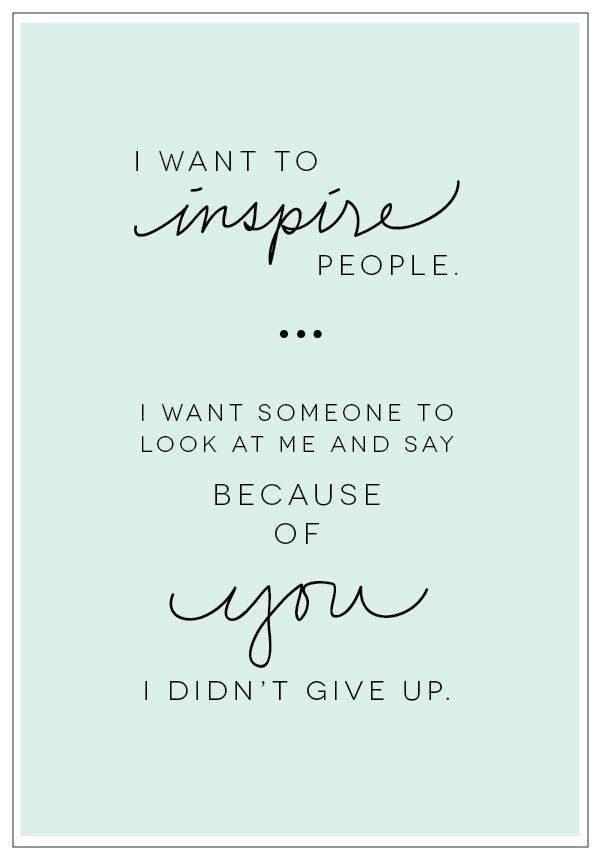 Call Us Today 60 6060 We Want To Inspire You To Never Give Interesting Role Model Quotes
