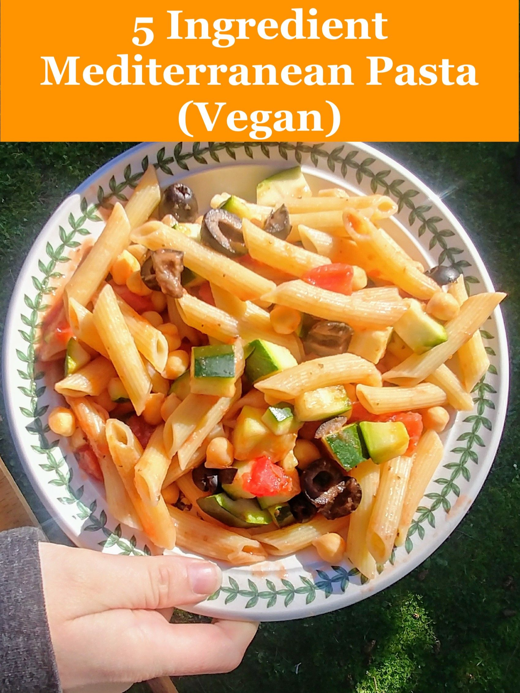 Super Easy Vegan Mediterranean Pasta 5 Ingredients