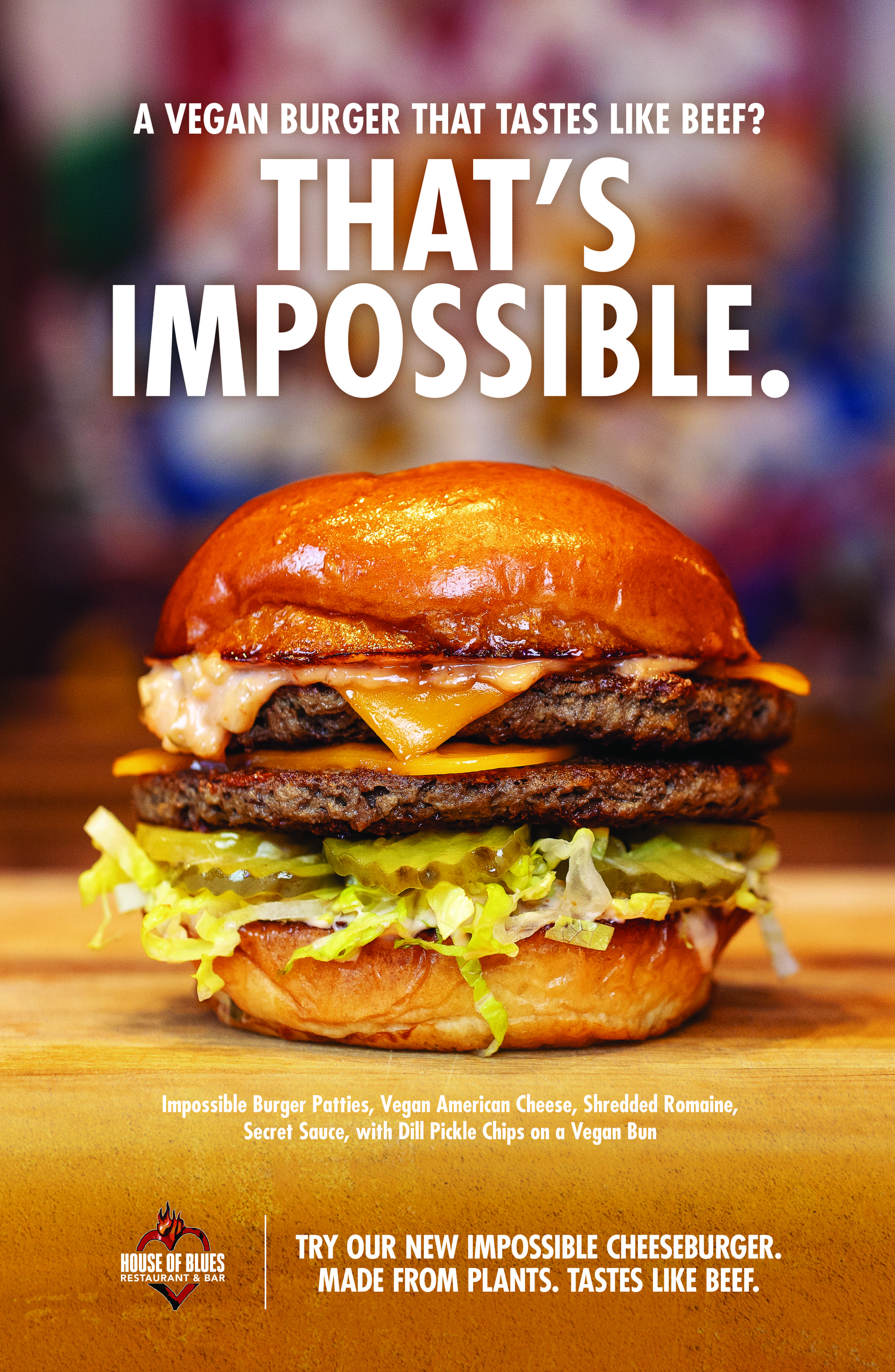 A Vegan Burger That Tastes Like Beef That S Impossible Not Anymore House Of Blues Restaurant Bar Is N Impossible Burger Vegan Cheeseburger Vegan Patties