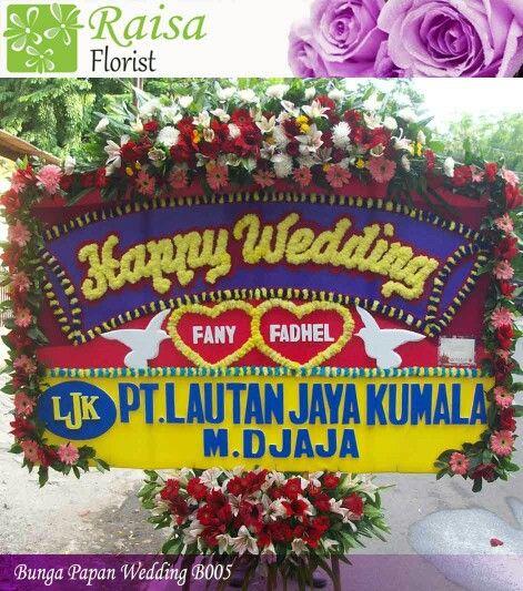 Kamu Raisa Florist Merupakan Toko Bunga Online Jakarta Yg Menjual Berbagai Karangan Bunga Papan Murah Produk Bunga Papan Weddin Karangan Bunga Karangan Bunga