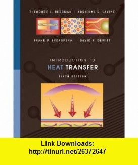 Introduction to heat transfer 9780470501962 theodore l bergman introduction to heat transfer 9780470501962 theodore l bergman adrienne s lavine fandeluxe Images