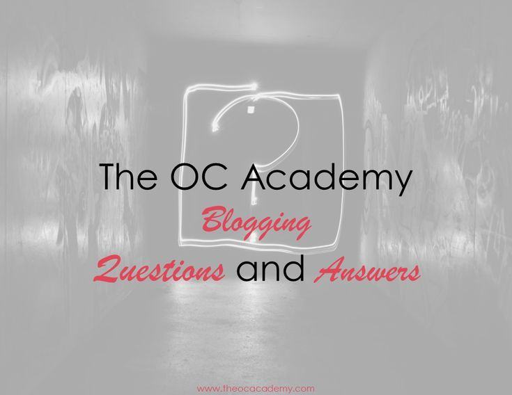 The OC ACAdemy Blogging Q and A