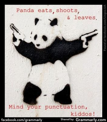 Panda eats shoots and leaves... Mind your punctuation, kiddos!