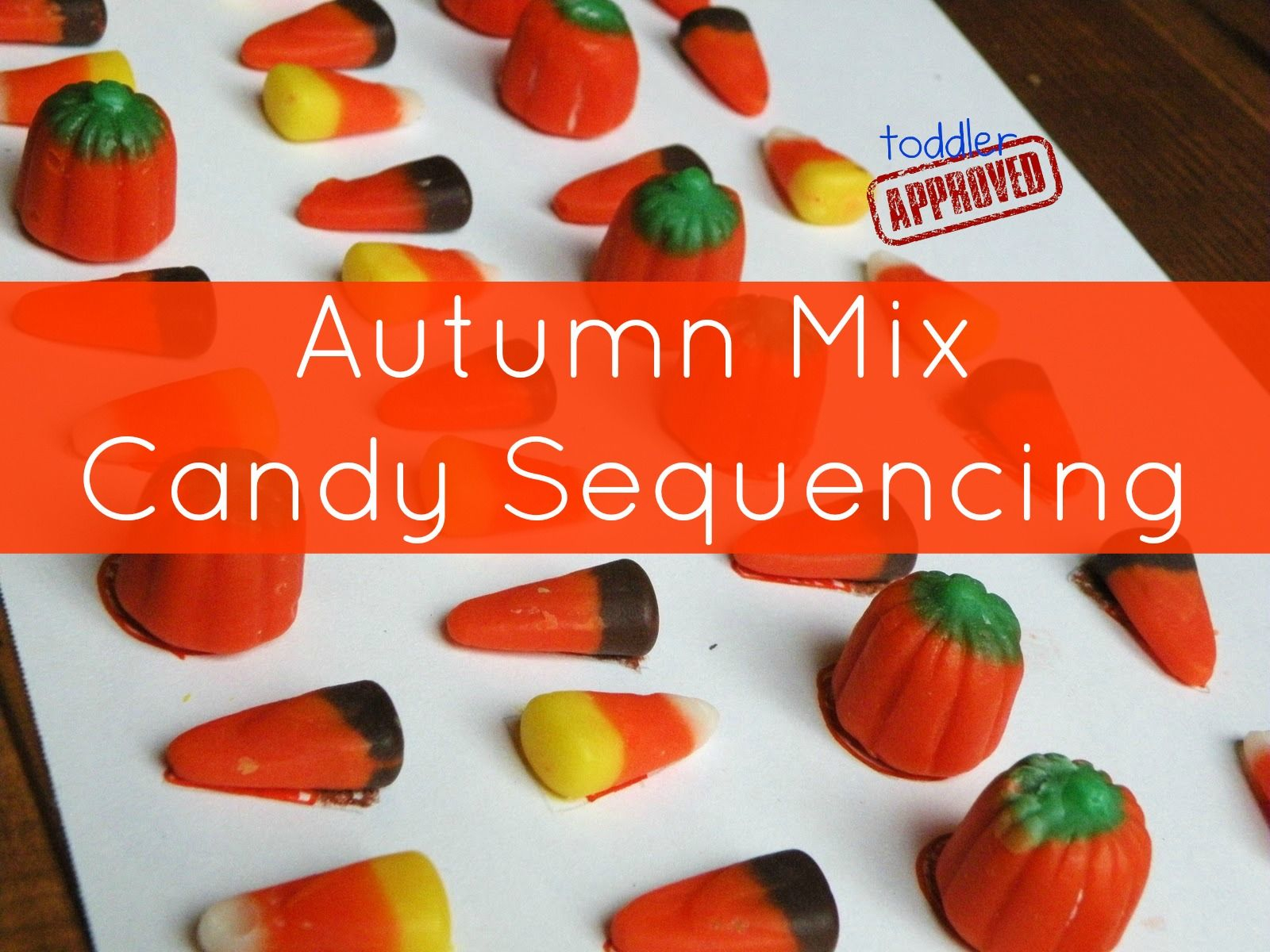 Autumn Mix Candy Sequencing